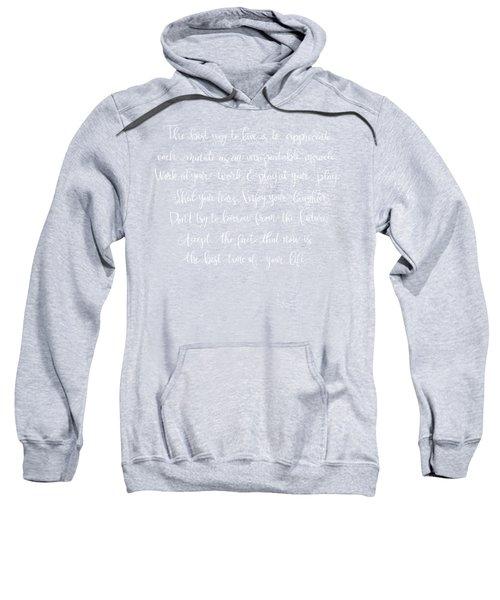 The Best Way To Live Sweatshirt