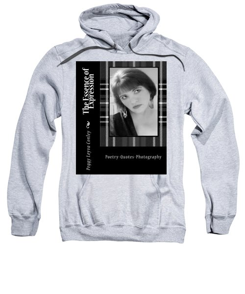 The Essence Of Expression Sweatshirt