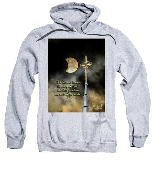 The Heavens Declare The Glory Of God Sweatshirt