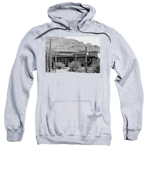 The High Chaparral Set With Sign Old Tucson Arizona 1969-2016 Sweatshirt