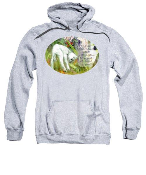 The Lily Of The Valley - Lyrics Sweatshirt