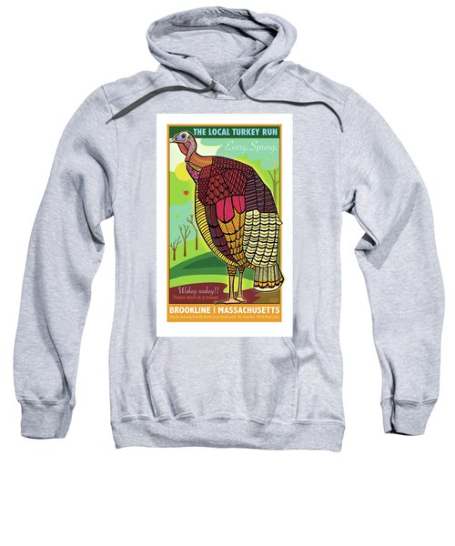 The Local Turkey Run Sweatshirt