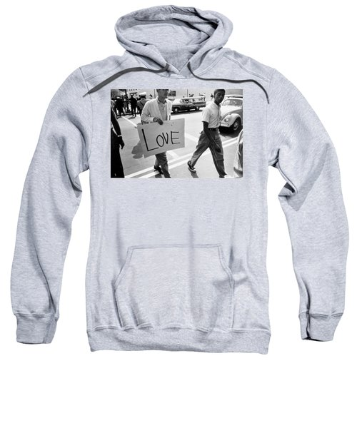 The March On Washington   Love Sweatshirt