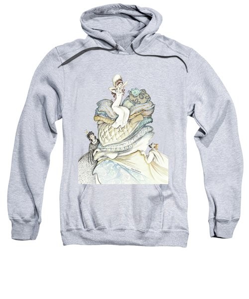The Princess And The Pea, Illustration For Classic Fairy Tale Sweatshirt