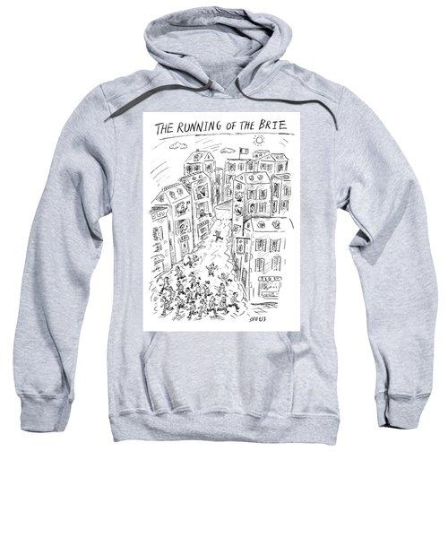 The Running Of The Brie Sweatshirt