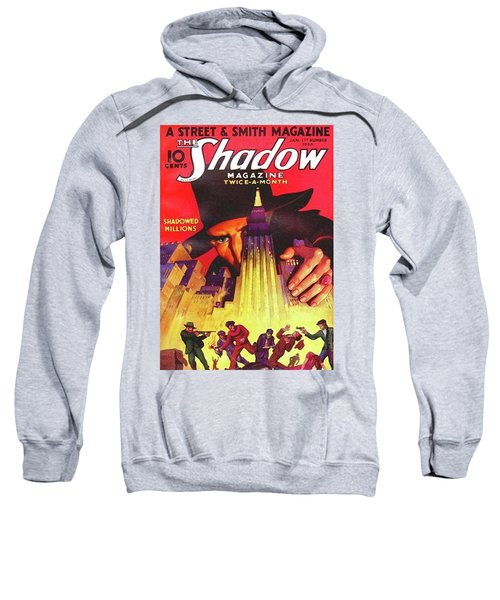 The Shadow Shadowed Millions Sweatshirt