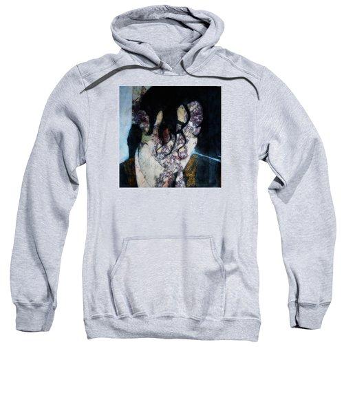 The Way You Make Me Feel Sweatshirt