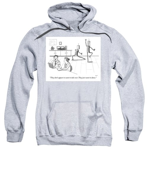 They Just Want To Dance Sweatshirt