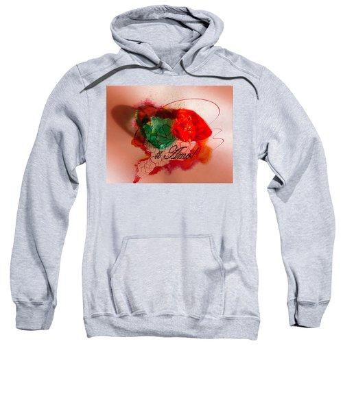 Ti Amo Too Sweatshirt