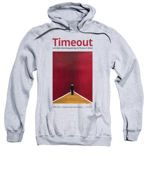 Timeout T-shirt Sweatshirt