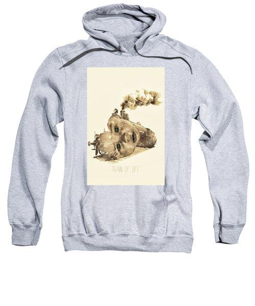 Train Of Life Sweatshirt