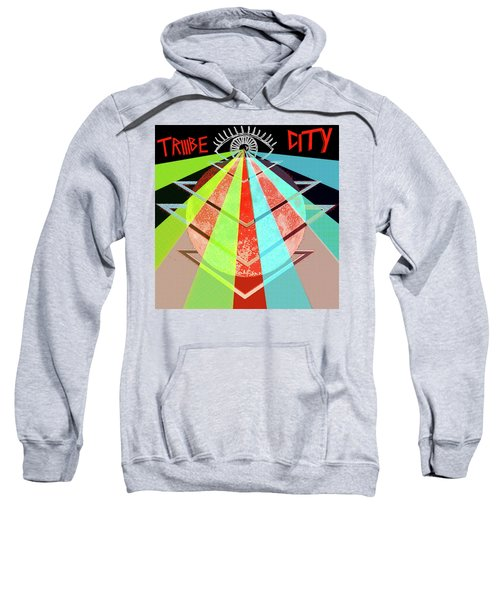 Triiibe City For Bxdizzy419 Sweatshirt