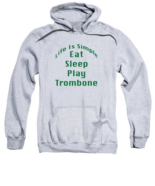 Trombone Eat Sleep Play Trombone 5517.02 Sweatshirt
