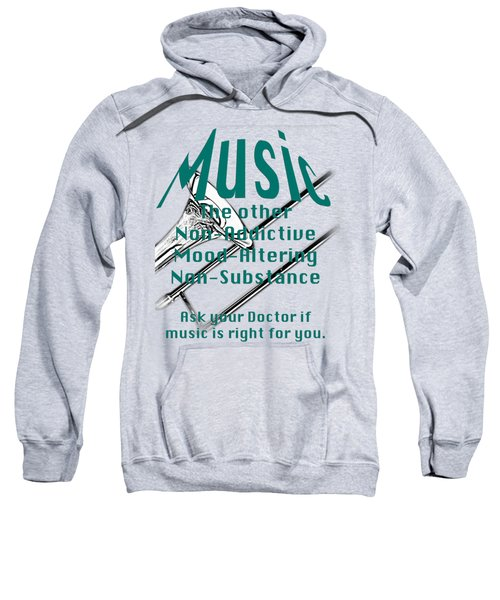 Trombone Music Is Right For You 5495.02 Sweatshirt by M K  Miller