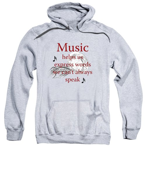 Tuba Music Expresses Words Sweatshirt