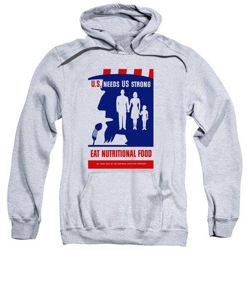 Uncle Sam - Eat Nutritional Food Sweatshirt