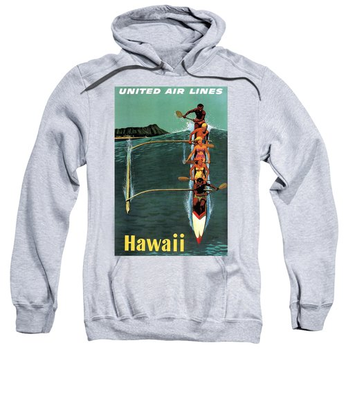 United Air Lines To Hawaii - Riding With Outrigger - Retro Travel Poster - Vintage Poster Sweatshirt