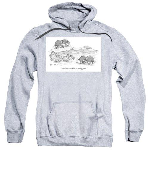 Us In Ninety Years Sweatshirt