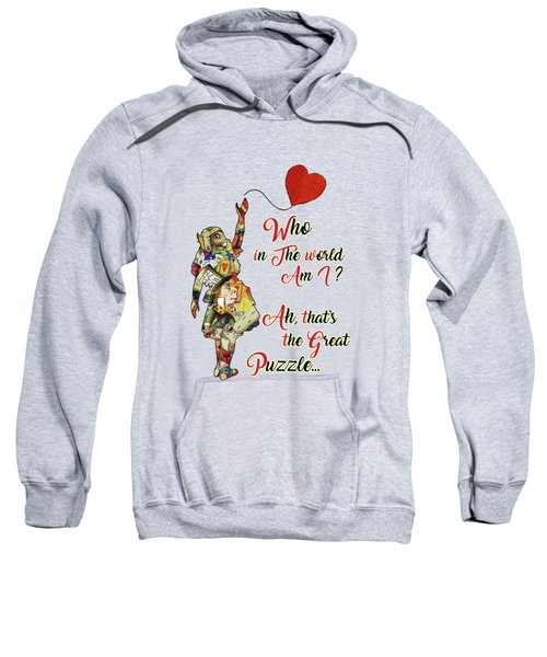 Vintage Alice In Wonderland Collage Who In The World Am I Quote Sweatshirt