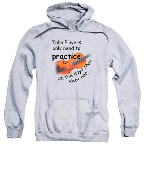 Violin Viola Practice When You Eat For T Shirts  Or Posters 4832.02 Sweatshirt by M K  Miller