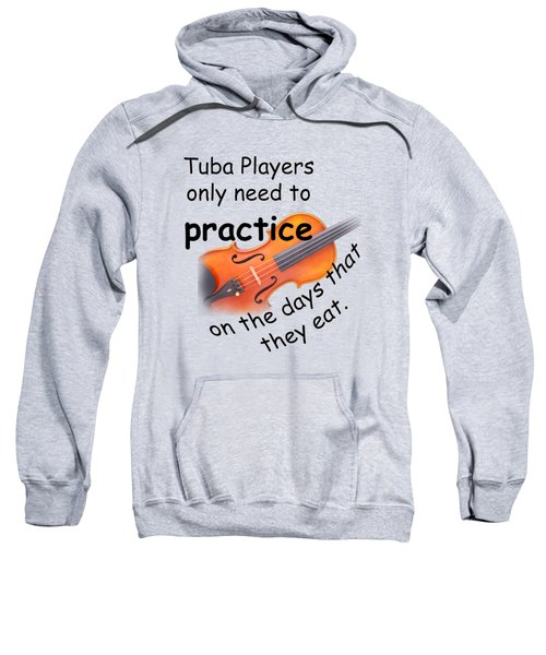Violins Practice When They Eat Sweatshirt by M K  Miller