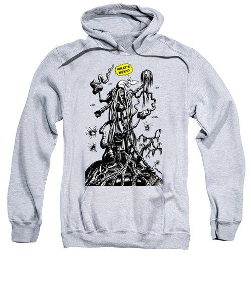 What's Next? Sweatshirt