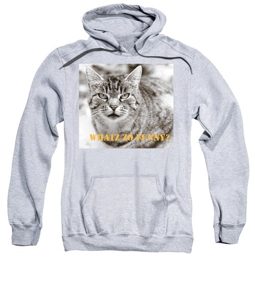 Whatz Zo Funny Sweatshirt
