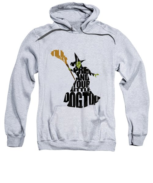 Wicked Witch Of The West Sweatshirt