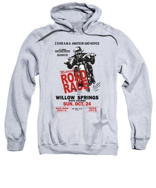 Willow Springs Motorcycle Road Race Sweatshirt