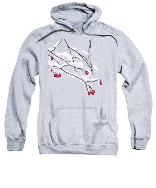 Winter Berries And Branches Covered In Snow Sweatshirt