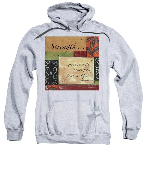 Words To Live By Strength Sweatshirt