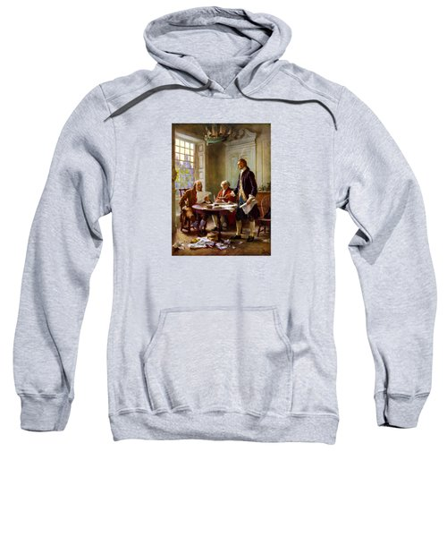 Writing The Declaration Of Independence Sweatshirt