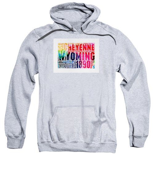 Wyoming Watercolor Word Cloud Map Sweatshirt