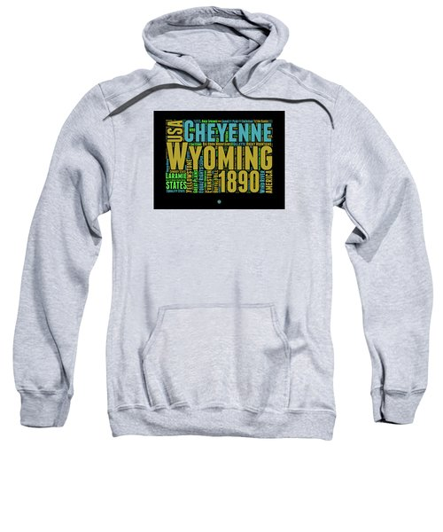 Wyoming Word Cloud Map 1 Sweatshirt by Naxart Studio