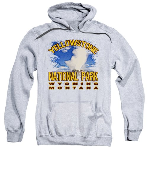 Yellowstone National Park Sweatshirt by David G Paul