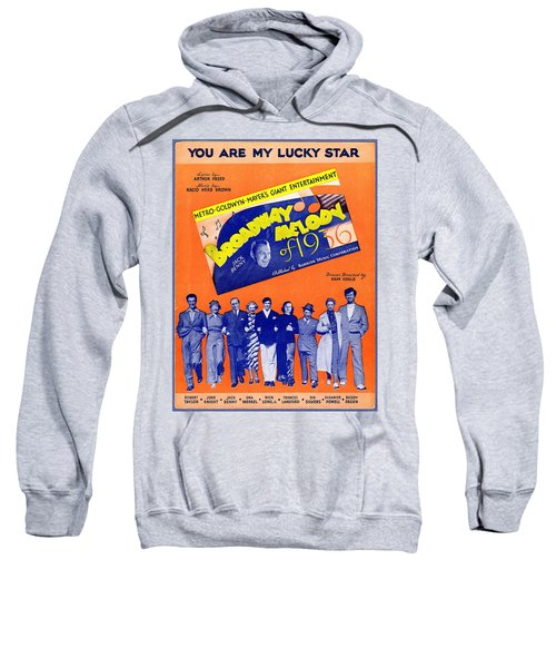 You Are My Lucky Star Sweatshirt
