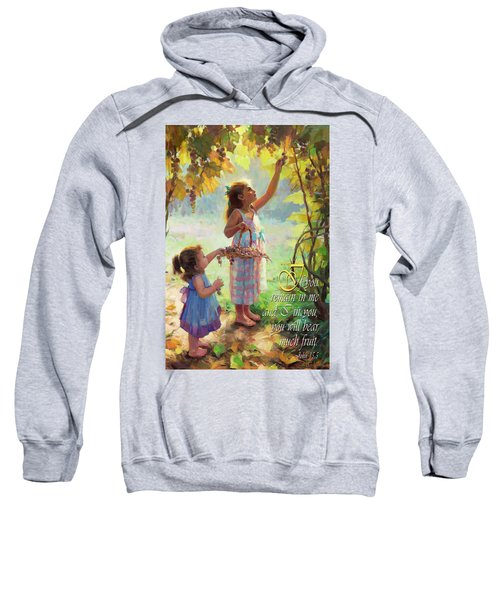 You Will Bear Much Fruit Sweatshirt