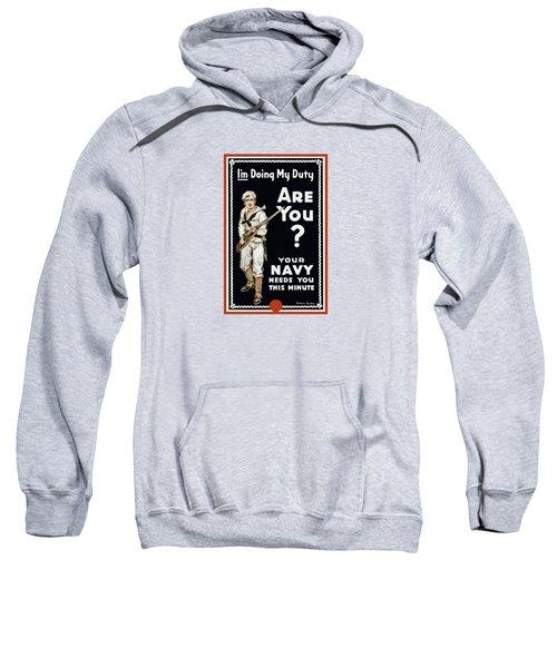 Your Navy Needs You This Minute Sweatshirt