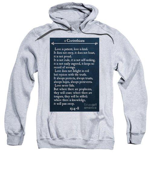 1 Corinthians 13 4-8- Inspirational Quotes Wall Art Collection Sweatshirt