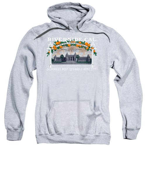 1914 Riverside California Sweatshirt