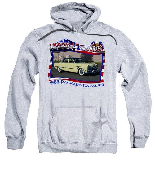 1953 Packard Cavalier Chris Sweatshirt