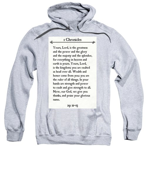 1 Chronicles 29 11-13- Inspirational Quotes Wall Art Collection Sweatshirt