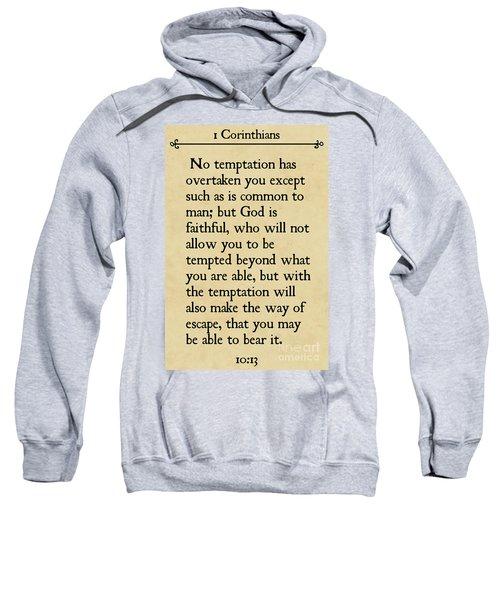1 Corinthians 10 13- Inspirational Quotes Wall Art Collection Sweatshirt