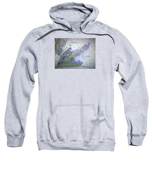 A Gift Of Lavender Sweatshirt