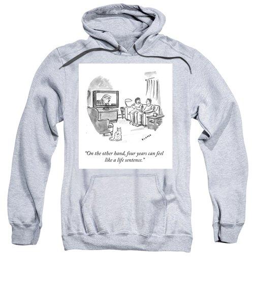 A Life Sentence Sweatshirt