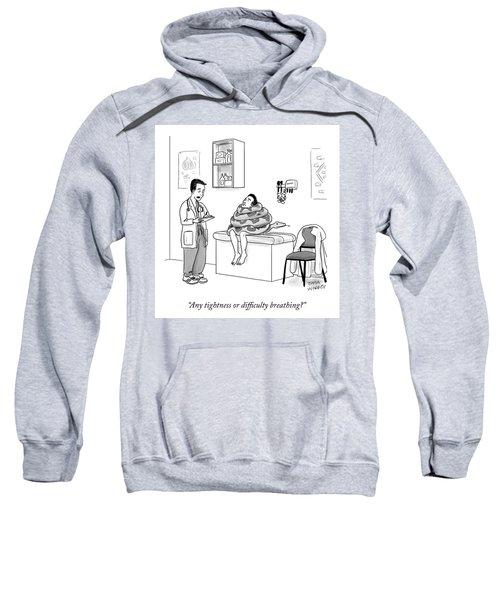 Any Tightness? Sweatshirt