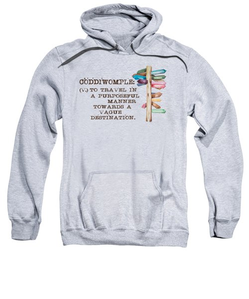 Coddiwomple Sweatshirt