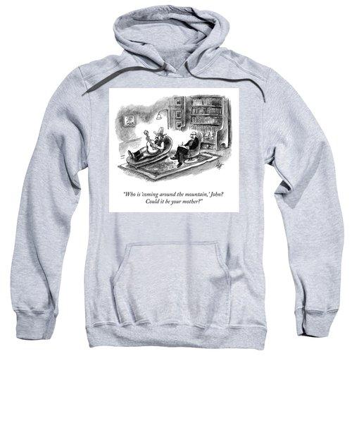 Coming Around The Mountain Sweatshirt