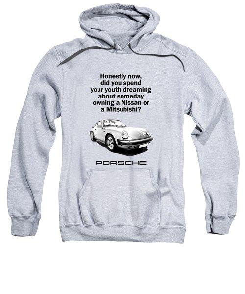 Dreaming Of A Porsche Sweatshirt