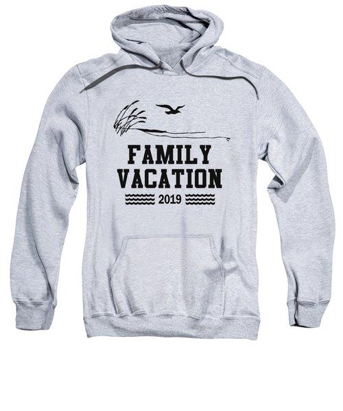 Family Vacation 2019 T Shirt Sweatshirt
